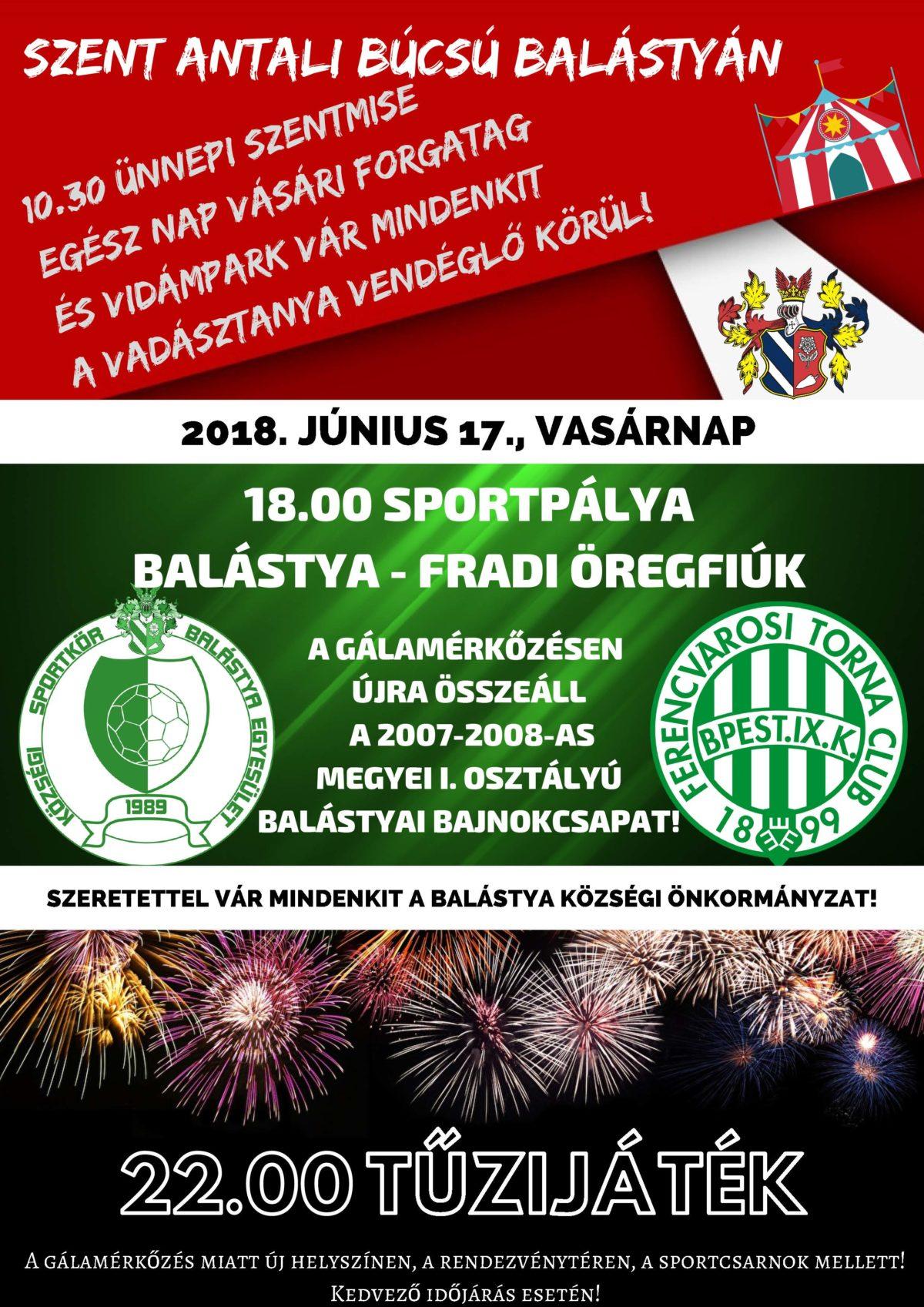 Szent Antali Búcsú Balástyán és I. Balástyai Sportnap