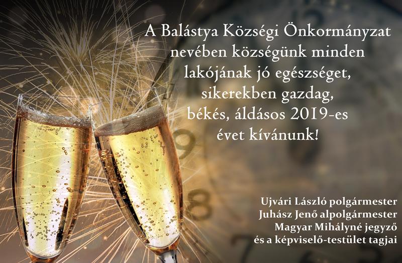 Sikerekben gazdag, békés 2019-es évet kíván a Balástya Községi Önkormányzat!