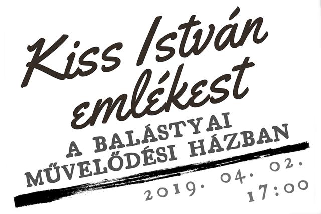 Kiss István emlékestet szerveznek Balástyán
